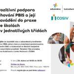Pozitivní podpora chování PBIS a její zavádění do praxe ve školách i v jednotlivých třídách